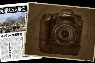 Canon 7d and Japan Earthquake Headline