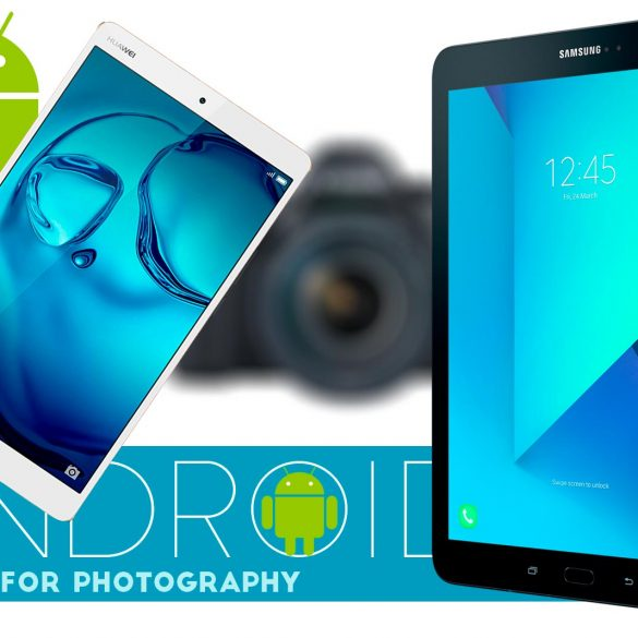 Android Tablets for Photography Banner