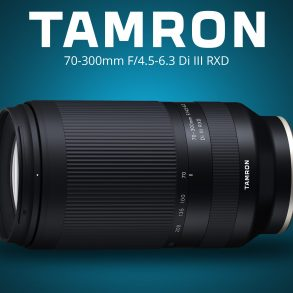 Tamron 70-300 f/4.5-6.3 Lens Annoucement