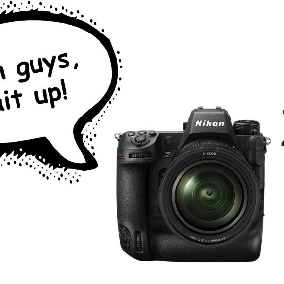 "Nikon Z9 with speech bubble ""Come on guys, wait up"""